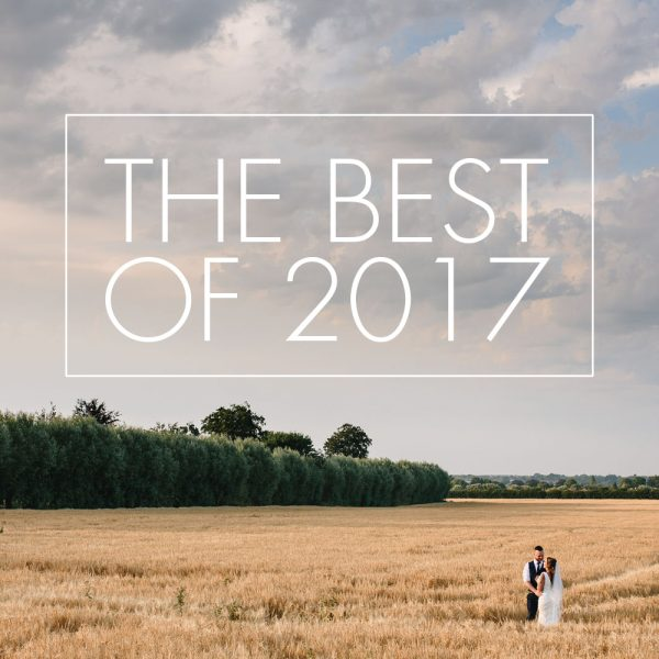 The Best of Wedding Photography 2017